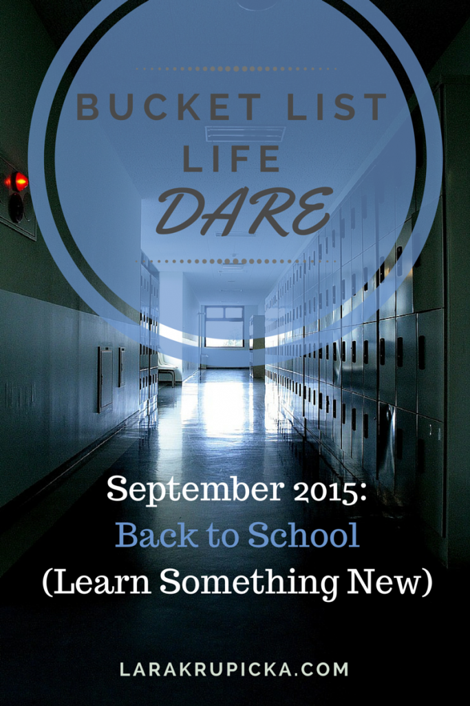 September 2015 Bucket List Life Dare