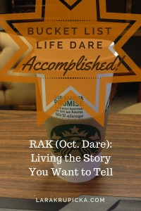 Living the Story - The October Bucket List Life Dare Accomplished