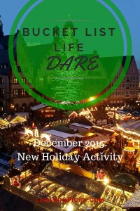 December 2015 Bucket List Life Dare