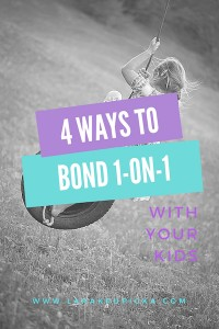 4 Ways to Bond 1-on-1 Time